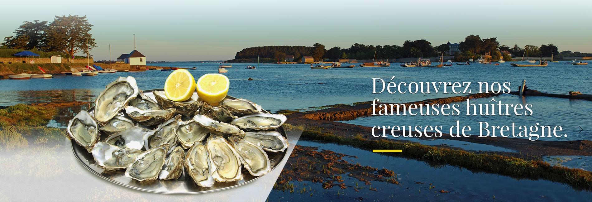 Découvrez nos fameuses huîtres de Bretagne