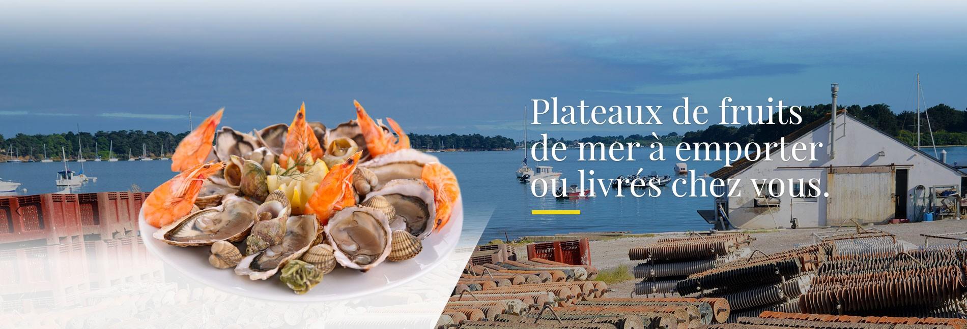 Plateaux de fruits de mer à emporter ou en livraison dans toute la France.